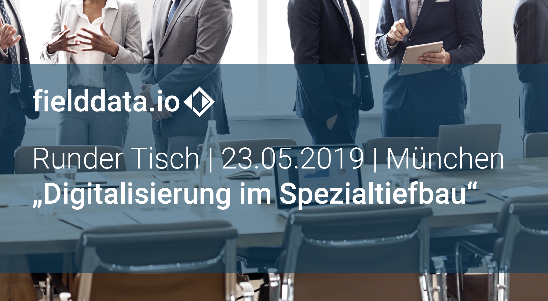 "First Round Table in Munich on ""Digitization in Special Foundation Construction"" 