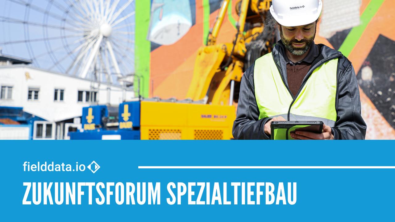 Zukunftsforum Spezialtiefbau – Das Online Event2021