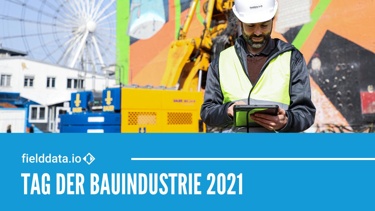 fielddata.io GmbH bei Tag der Bauindustrie 2021